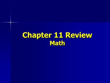Chapter 11 Review Math. Tell whether the following numbers are divisible by 2, 3, 4, 5, 6, 8, 9, 10, and 12 312 3,488 1,881 3,360.