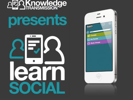 Knowledge Transmission presents the Social Learning platform for online and blended English language learning 1.