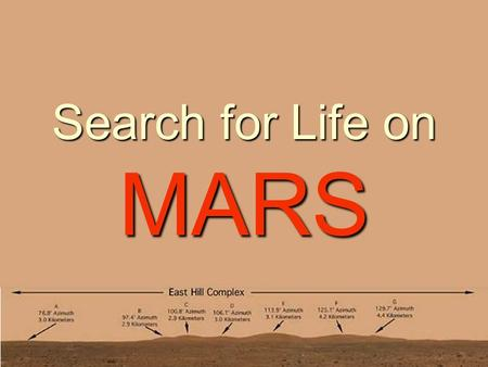Search for Life on MARS. Q: Why is water important for life? A: Because it's such a great solute.