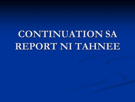 CONTINUATION SA REPORT NI TAHNEE. ELEMENTS OF CONTRACTS.