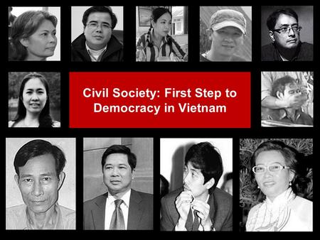 Civil Society: First Step to Democracy in Vietnam.
