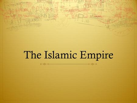 The Islamic Empire. Bellwork The definition of cultural diffusion is: The spreading of elements or features of one culture to another. Using the definition.