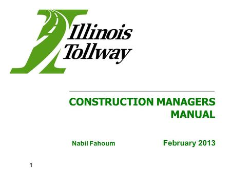 Nabil Fahoum February 2013 CONSTRUCTION MANAGERS MANUAL 1.
