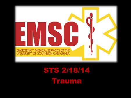 STS 2/18/14 Trauma. Skull fractures Bleeding: – Loosely cover bleeding site with sterile gauze (look for CSF) – DO NOT attempt to stop blood flow DO NOT.
