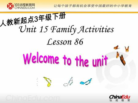Unit 15 Family Activities Lesson 86. lily's day lunch go to sleep breakfast wake up activity activities wake cook sleep fun.