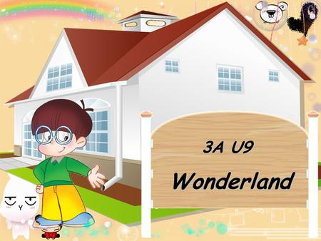 Wonderland 3A U9. Daily talk 1.Do you like spring rolls? 1)Yes,I do. 2)No,I don't. 2.What kind of snack do you like? 1) Biscuits. 2)I like biscuits. 3.What.