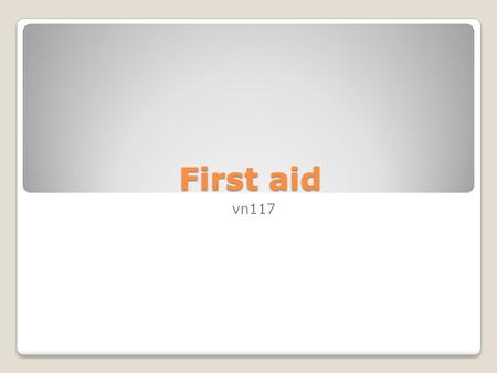 First aid vn117. First aid & emergency care for small animals Emergency: A set of circumstances or a sudden unexpected event demands urgent action First.