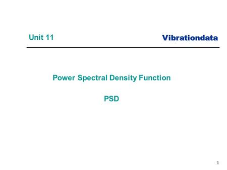 Vibrationdata 1 Power Spectral Density Function PSD Unit 11.