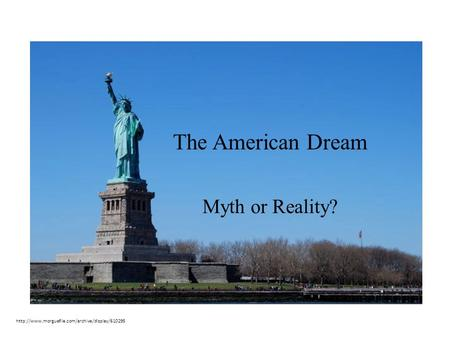 The American Dream Myth or Reality?