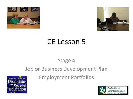 CE Lesson 5 Stage 4 Job or Business Development Plan Employment Portfolios.
