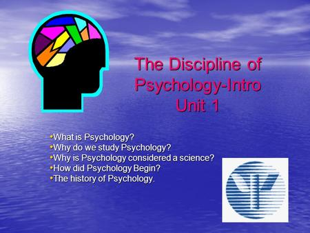 why do psychology Psychology is the science of the mind the human mind is the most complex machine on earth it is the source of all thought and behaviour how do.