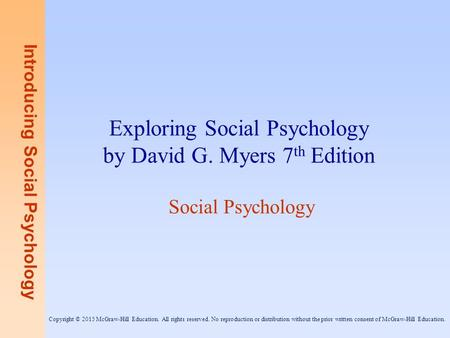 Exploring Social Psychology by David G. Myers 7th Edition