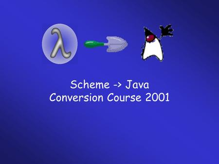 Scheme -> Java Conversion Course 2001. Course Overview OOP Concepts Java Programming Structure & Style Methods and <strong>Classes</strong> APIs in JAVA and their applications.