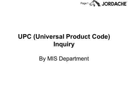 Page 1 UPC (Universal Product Code) Inquiry By MIS Department.