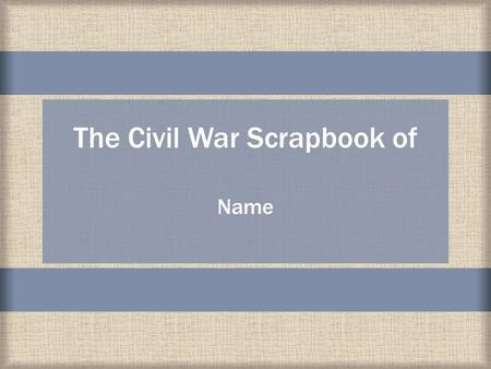 The Civil War Scrapbook of Name. The word antebellum comes from two Latin words – ante, meaning before, and bellum, meaning war. The Antebellum Period.