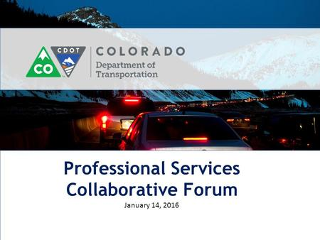 Professional Services Collaborative Forum January 14, 2016.