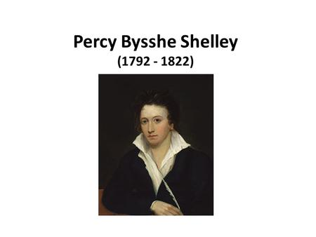 Percy Bysshe Shelley (1792 - 1822). One word is too often profaned For me to profane it, One feeling too falsely disdain'd For thee to disdain it. One.