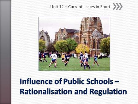 Influence of Public Schools – Rationalisation and Regulation