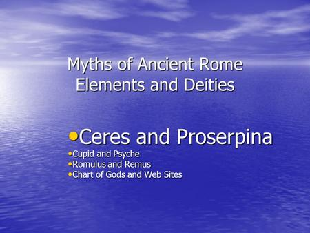 Myths of Ancient Rome Elements and Deities