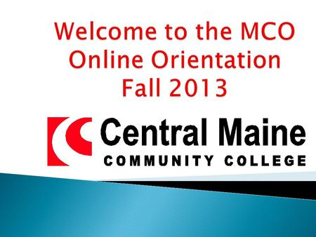 Some Important Things To Know Before You Start Your CMCC Online Experience.