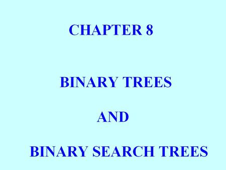 BINARY TREES A BINARY TREE t IS EITHER EMPTY OR CONSISTS OF AN ITEM, CALLED THE ROOT ITEM, AND TWO DISTINCT BINARY TREES, CALLED THE LEFT SUBTREE AND.