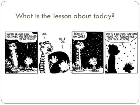 What is the lesson about today?