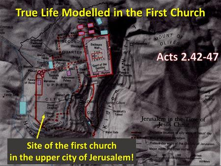 Site of the first church in the upper city of Jerusalem!
