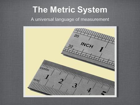 A universal language of measurement