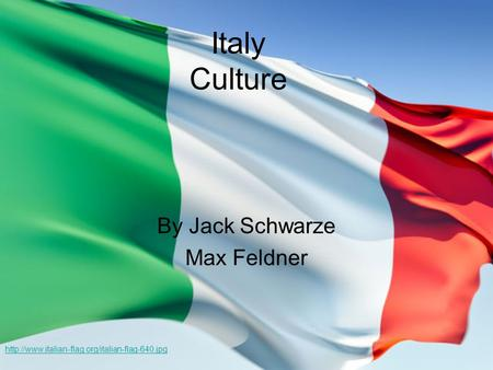Italy Culture By Jack Schwarze Max Feldner