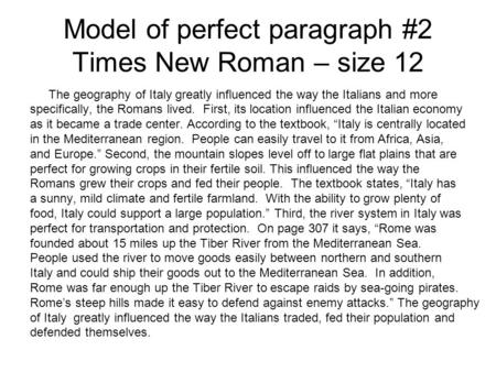 Model of perfect paragraph #2 Times New Roman – size 12