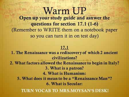 Warm UP Open up your study guide and asnwer the questions for section 17.1 (1-6) (Remember to WRITE them on a notebook paper so you can turn it in on test.