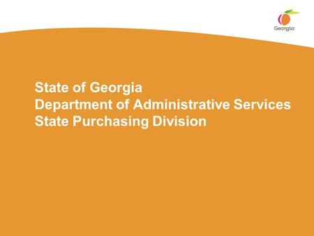 State of Georgia Department of Administrative Services State Purchasing Division.
