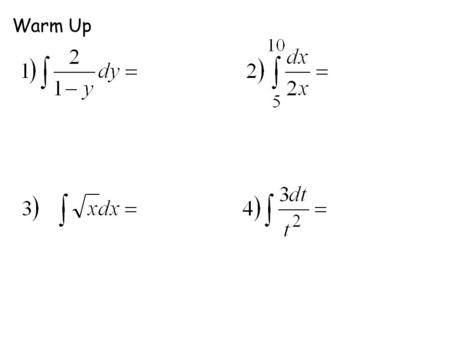 Warm Up. Solving Differential Equations General and Particular solutions.