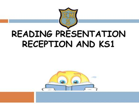 READING PRESENTATION RECEPTION AND KS1. READING IS SUCCEEDING.