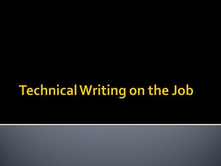  Diversity in Technical Writing  Reader/Purpose/Situation.