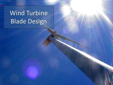 Wind Turbine Blade Design. Orientation Turbines can be categorized into two overarching classes based on the orientation of the rotor Vertical AxisHorizontal.