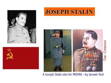 JOSEPH STALIN. JOSEPH STALIN (MAN OF STEEL)BORN IOSIF DJUGASHVILI --STALIN WAS BORN IN 1879 INTO A POOR FAMILY. --EARNED A FULL SCHOLARSHIP TO A SEMINARY.