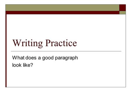 writing a good paragraph exercises