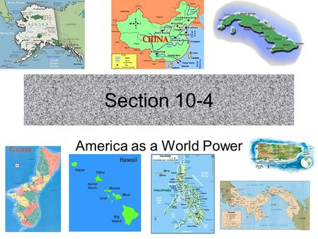 Section 10-4 America as a World Power. Teddy Roosevelt and the World Mediates a settlement to end the Russo- Japanese War. Worked out a treaty to build.