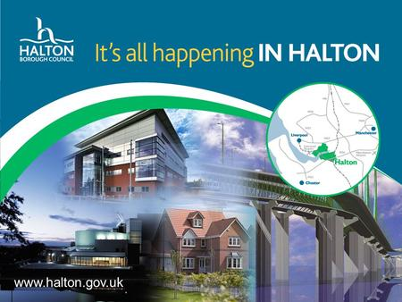 Www.halton.gov.uk. Scope of the Report Economic Value and Growth by sector Employment and Economic Activity Skills Economic Inactivity and Unemployment.