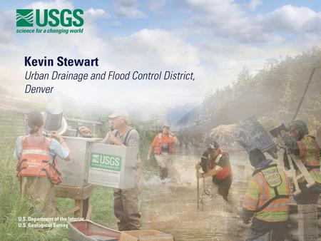 2 The importance of streamgages in the aftermath of the Colorado Floods of September 2013 Kevin Stewart, Manager Information Services & Flood Warning.
