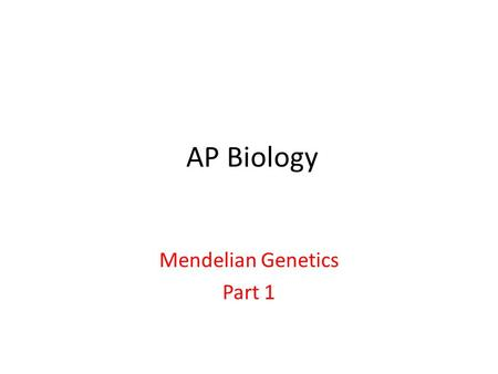 AP Biology Mendelian Genetics Part 1. Important concepts from previous units: Genes are DNA segments that are inherited from parents during reproduction.