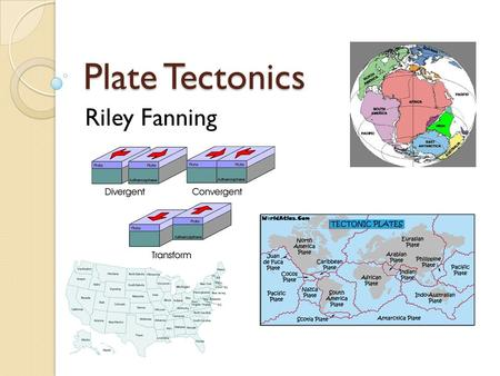 Plate Tectonics Riley Fanning. History of Pangaea Section 1 Alfred Wegener originated the theory of Pangaea in 1915. He was a geologist from Germany,