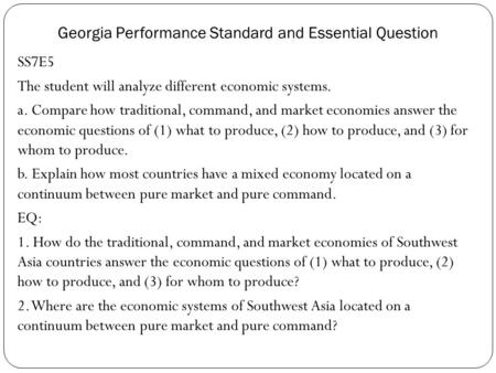 Georgia Performance Standard and Essential Question