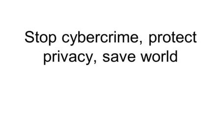 Stop cybercrime, protect privacy, save world. Chris Monteiro Cybercrime, dark web and internet security researcher Systems administrator Pirate / Digital.
