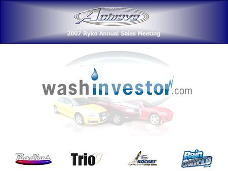 2007 Ryko Annual Sales Meeting. washinvestor.com was chosen for the name because it is short and it is easy for a potential investor to remember. It also.