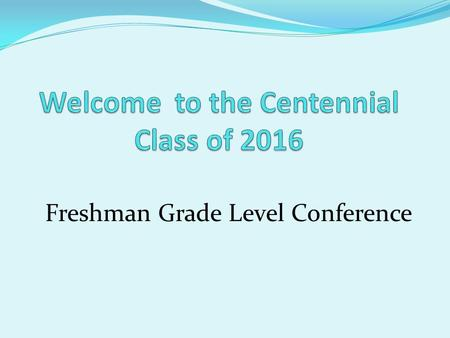 Freshman Grade Level Conference. Your Counselors: Mr. Sanchez A – C Mr. Cummings D - Ham Mrs. Finney Han - Mar Ms. Creeden Mas - Rad Mrs. Thompson Rae.