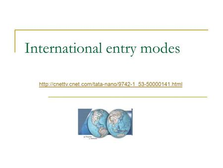 International entry modes
