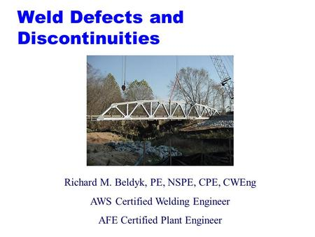 Weld Defects and Discontinuities
