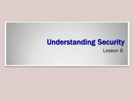 Understanding Security